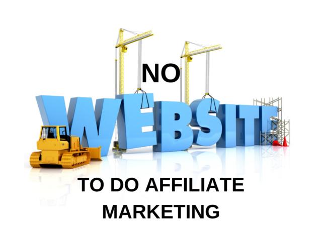 No Website To Do Affiliate Marketing