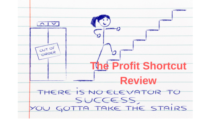 The Profit Shortcut Review