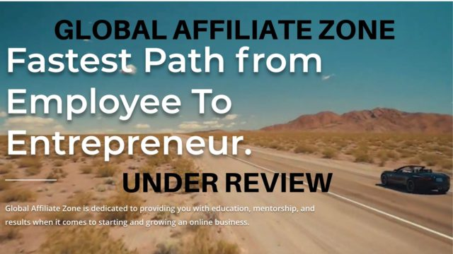 GLOBAL AFFILIATE ZONE UNDER REVIEW
