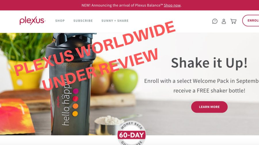PLEXUS WORLDWIDE UNDER REVIEW