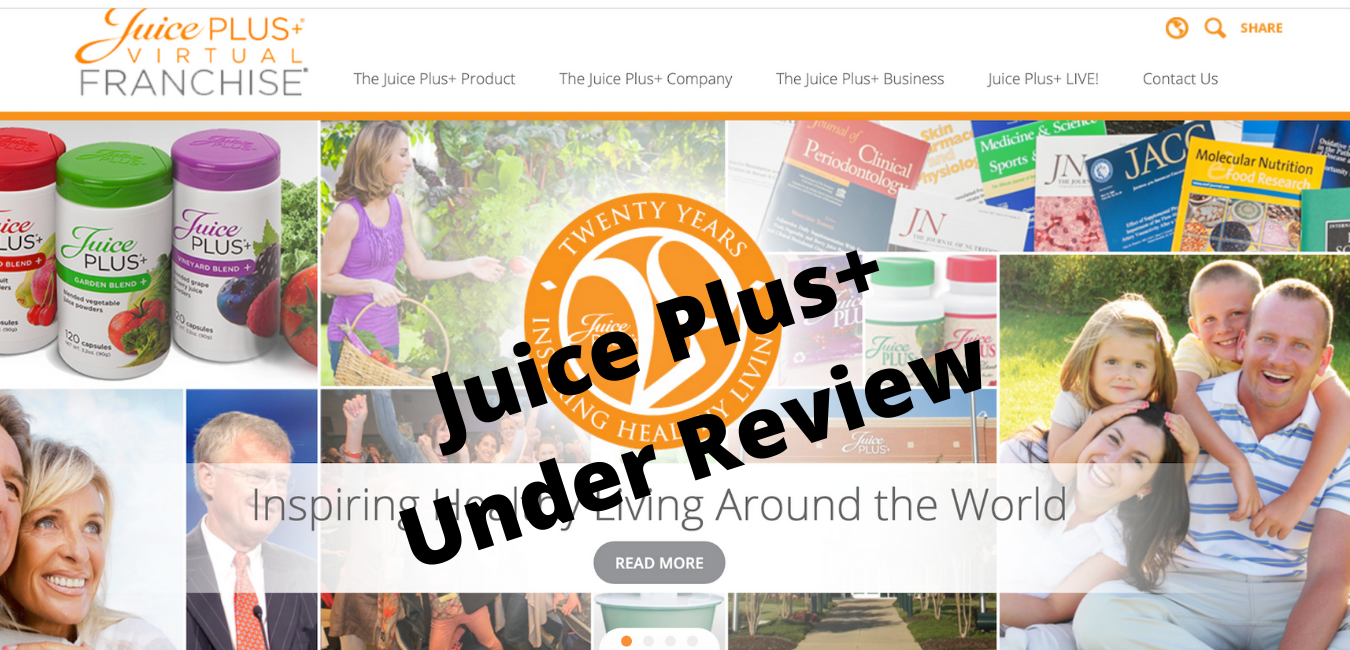 Juice Plus Is Under Review