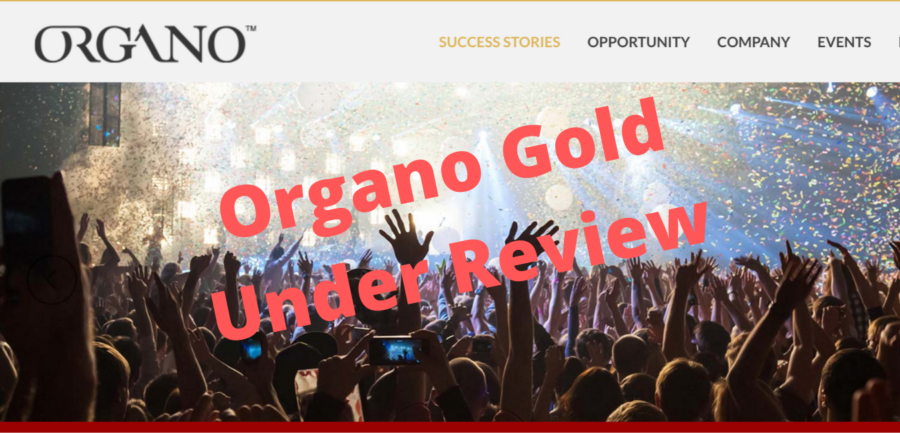 Organo Gold Under Review